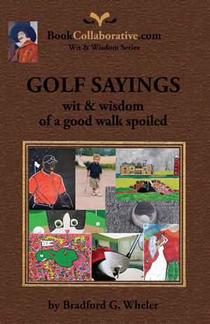 GOLF SAYINGS SAYINGS